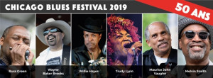 CHICAGO BLUES FESTIVAL TOUR - 50 ANS