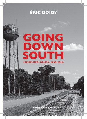 GOING DOWN SOUTH par ERIC DOIDY